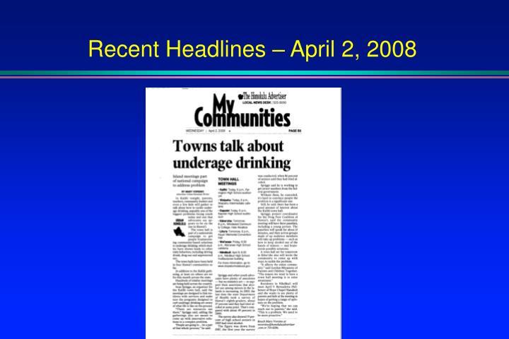 Recent Headlines – April 2, 2008