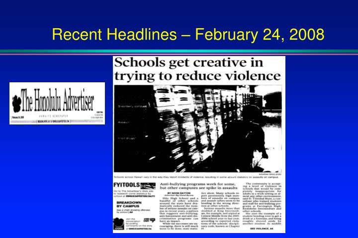 Recent Headlines – February 24, 2008