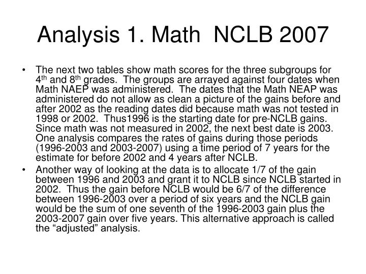 Analysis 1. Math  NCLB 2007