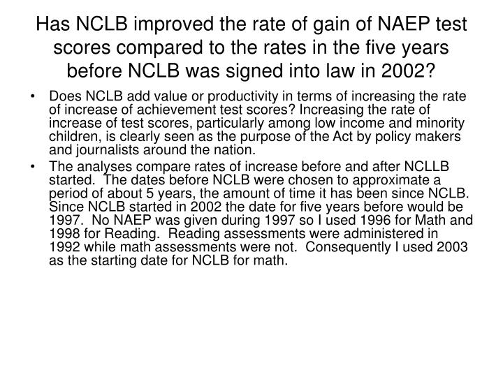 Has NCLB improved the rate of gain of NAEP test scores compared to the rates in the five years before NCLB was signed into law in 2002?