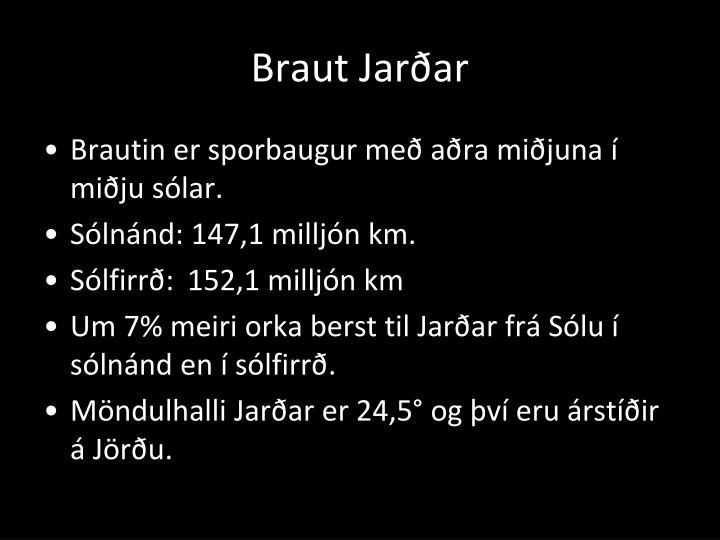 Braut Jarðar
