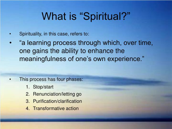 "What is ""Spiritual?"""