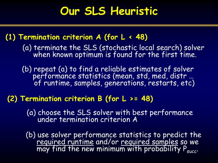 Our SLS Heuristic