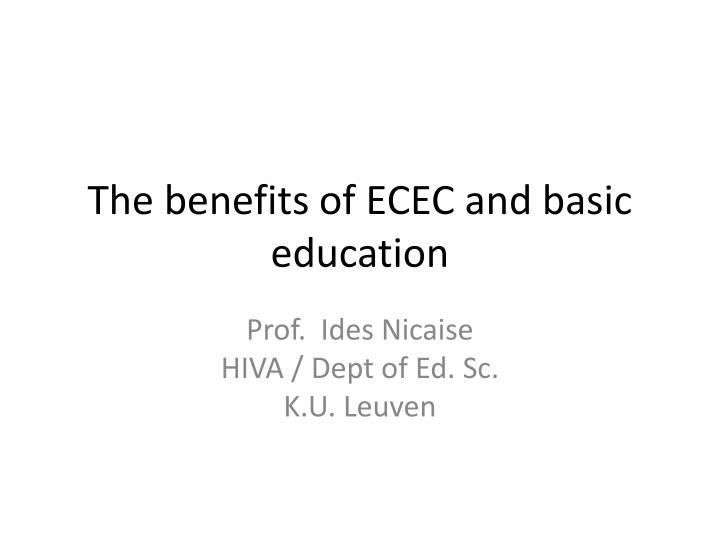 the benefits of ecec and basic education n.