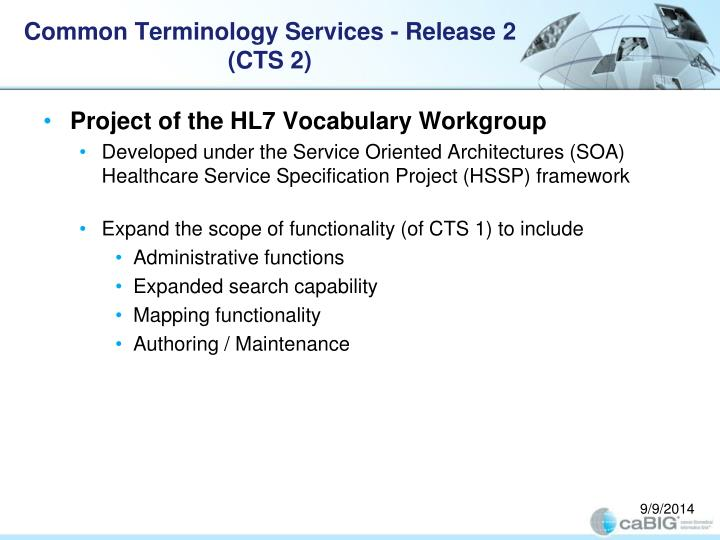 Common terminology services release 2 cts 21