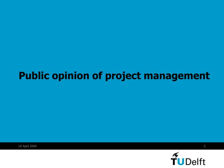 Public opinion of project management