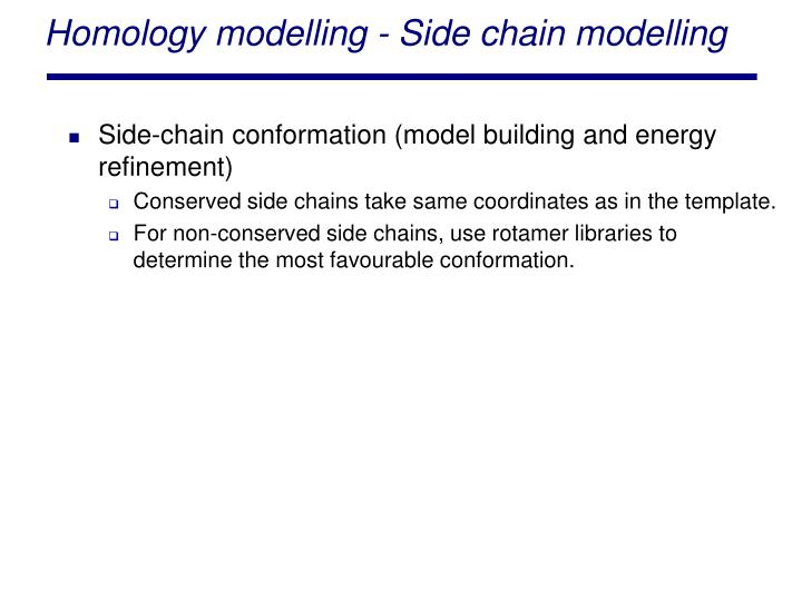Homology modelling - Side chain modelling