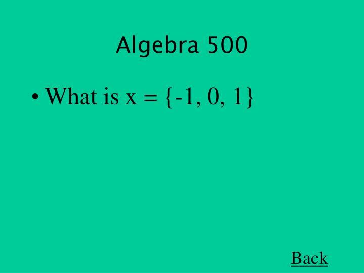 Algebra 500