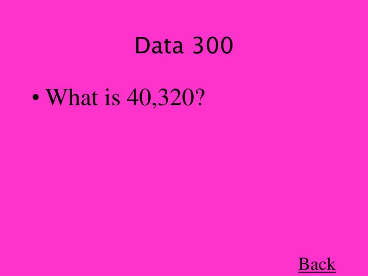 Data 300