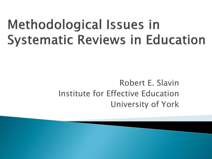 methodological issues in systematic reviews in education n.