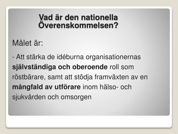 Vad r den nationella verenskommelsen