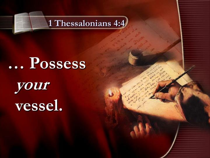 1 Thessalonians 4:4