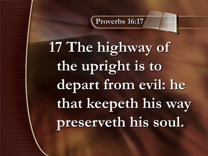 Proverbs 16:17