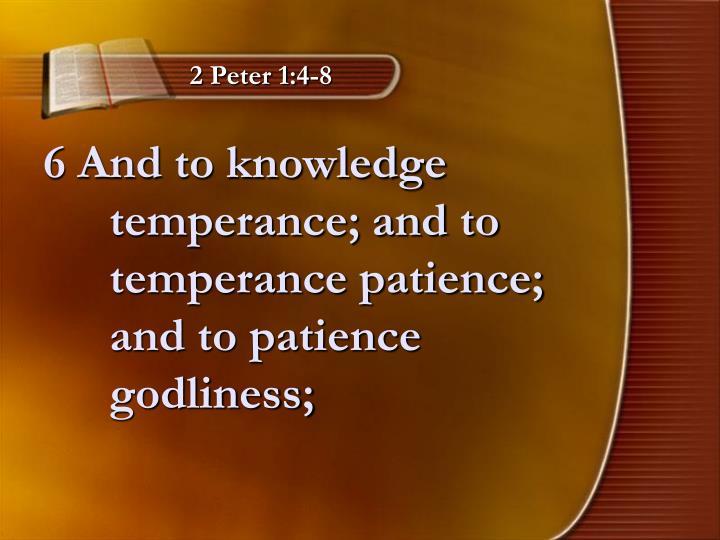 2 Peter 1:4-8