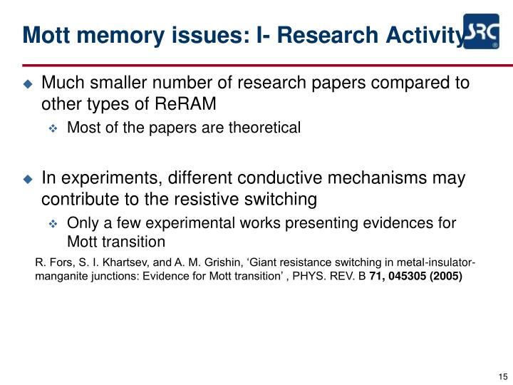 Mott memory issues: I- Research Activity