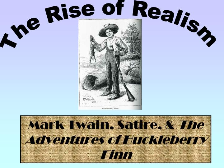 realism in huckleberry finn