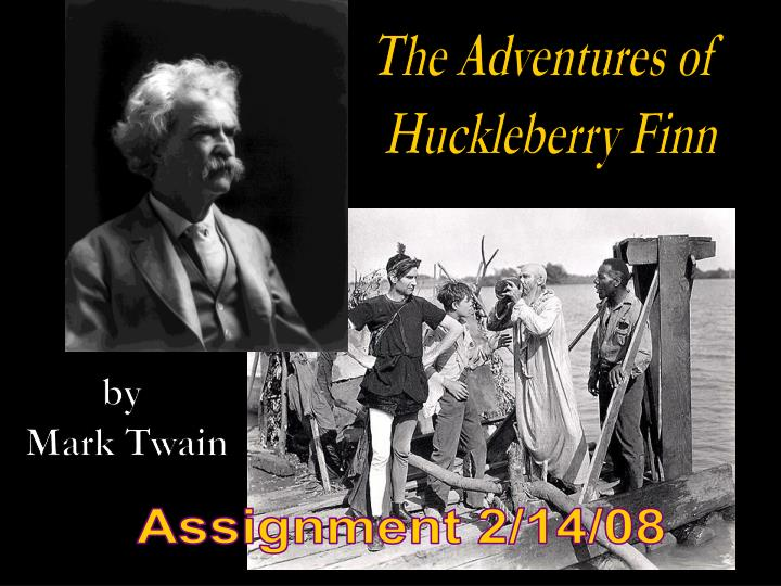 adventures of huckleberry finn by mark twain 2 Adventures of huckleberry finn by mark twain the creation of comics, character maps, graphic novels, etc is a great way to help kinesthetic learners, struggling readers, and all students gain a deeper understanding of text.