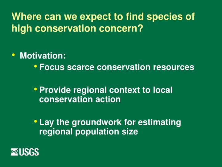 Where can we expect to find species of high conservation concern