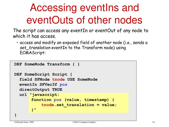 Accessing eventIns and eventOuts of other nodes