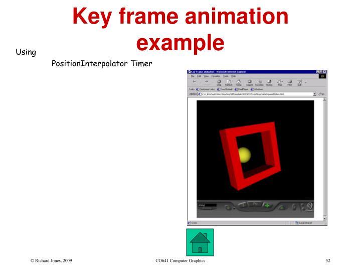 Key frame animation example
