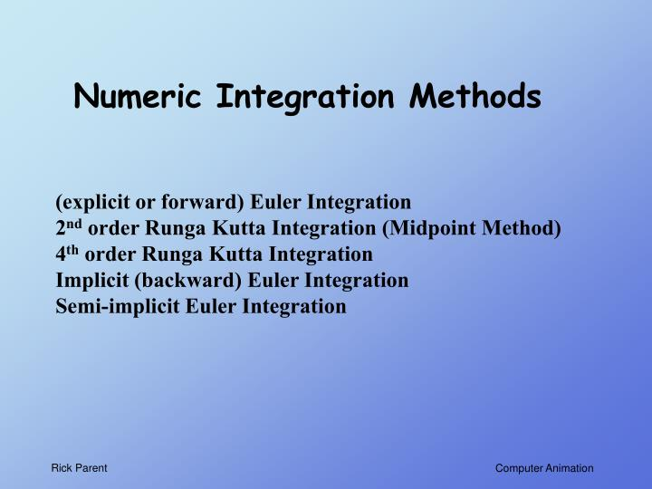 Numeric Integration Methods
