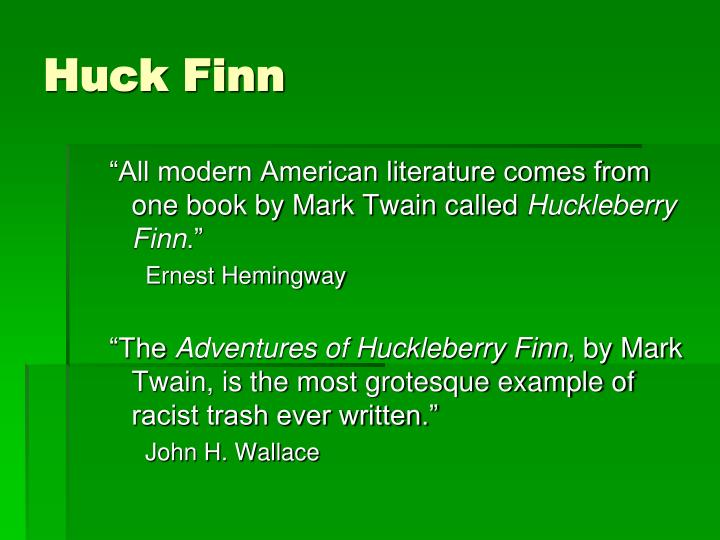 the debate over whether or not mark twains the adventures of huckleberry finn is a racist novel Critical controversy race and the ending of  mark twains the adventures of huckleberry  of adventures of huckleberry finn by mark twain.
