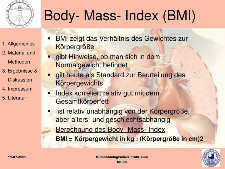 BMI zeigt das Verhältnis des Gewichtes zur Körpergröße