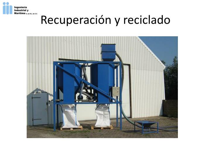 Recuperación y reciclado