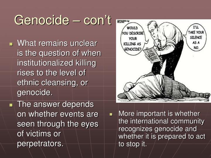 Genocide – con't