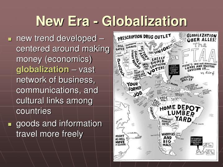 New Era - Globalization