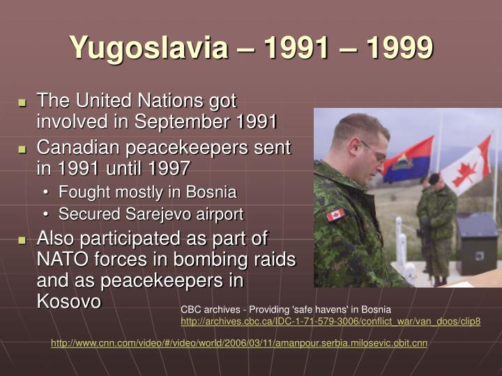 Yugoslavia – 1991 – 1999