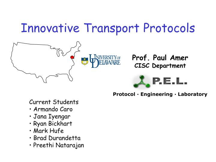 Innovative transport protocols