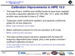 calibration improvements in hipe 10 0