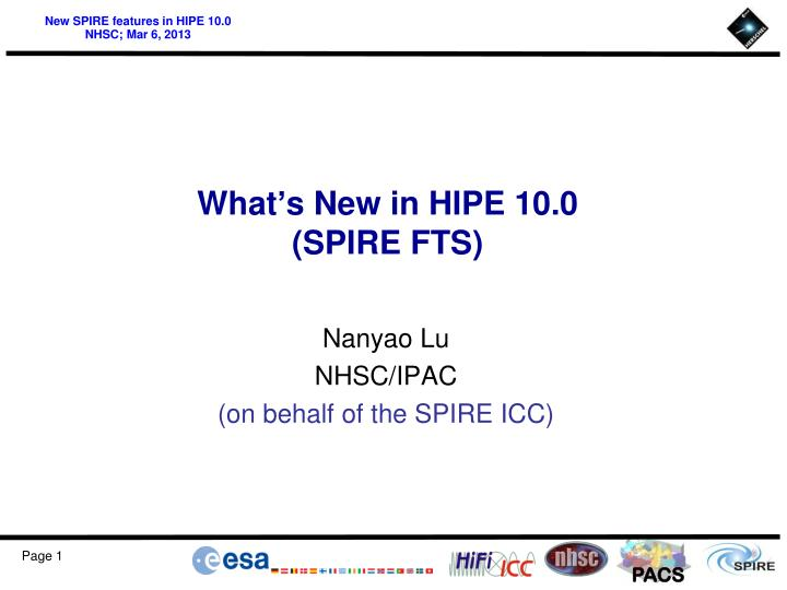 what s new in hipe 10 0 spire fts