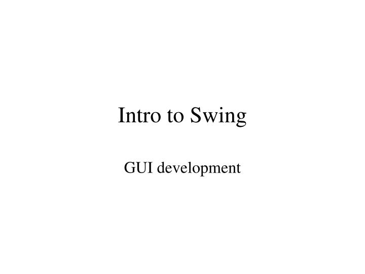 intro to swing n.