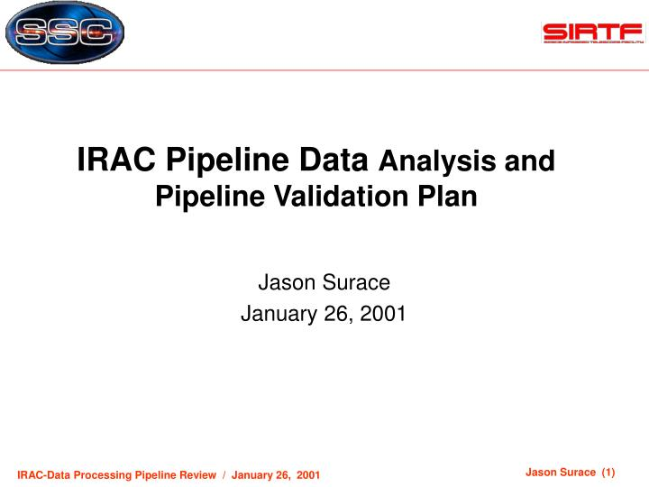 irac pipeline data analysis and pipeline validation plan n.