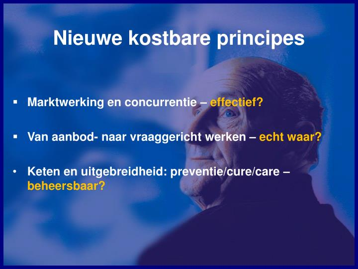 Nieuwe kostbare principes