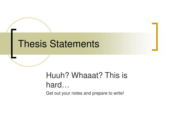 complete and incomplete thesis statements