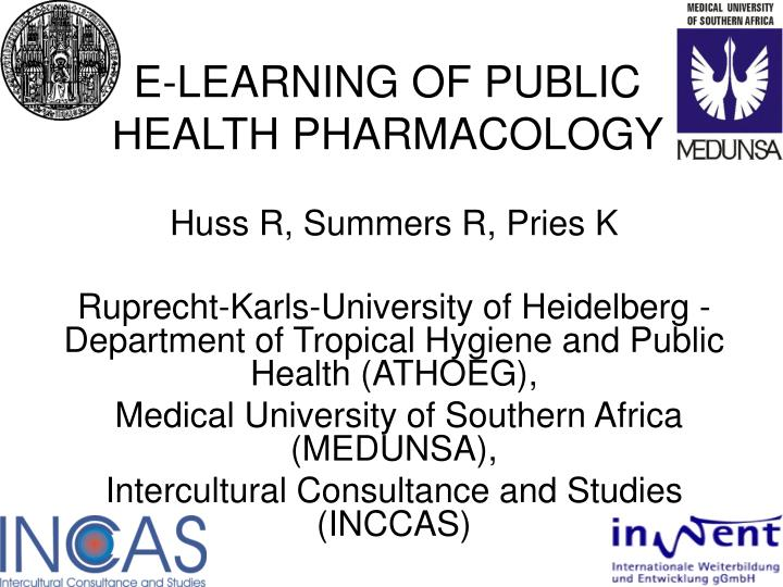 E learning of public health pharmacology