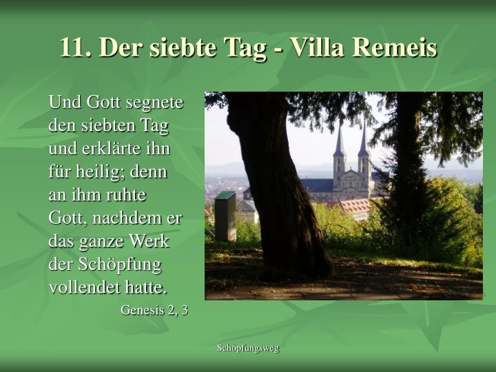 11. Der siebte Tag - Villa Remeis