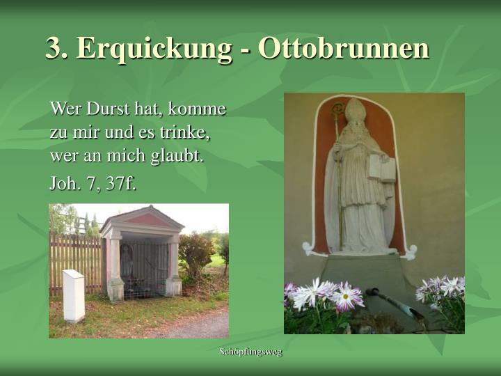 3. Erquickung - Ottobrunnen