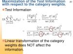 maximization of the test information with respect to the category weights1