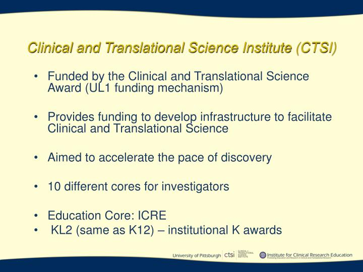 Clinical and translational science institute ctsi