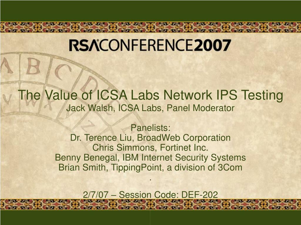 PPT - The Value of ICSA Labs Network IPS Testing PowerPoint