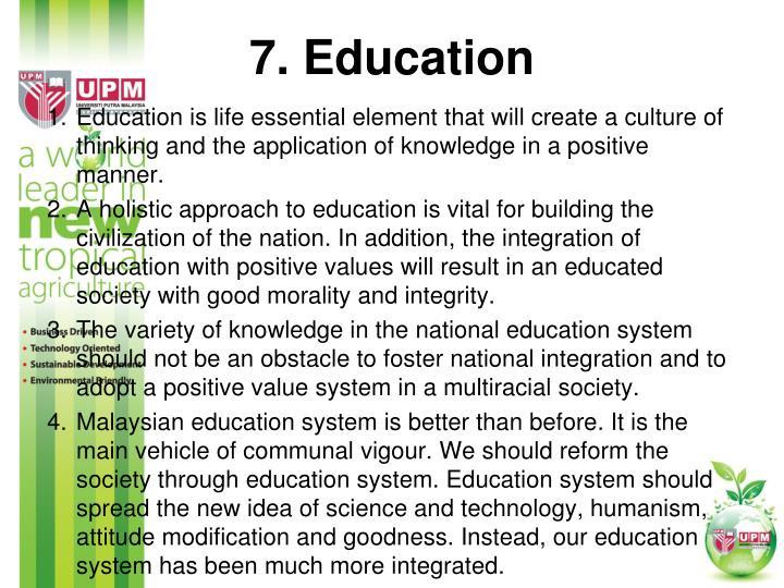 7. Education