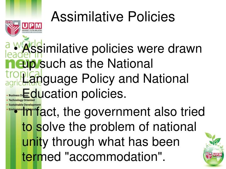 Assimilative Policies