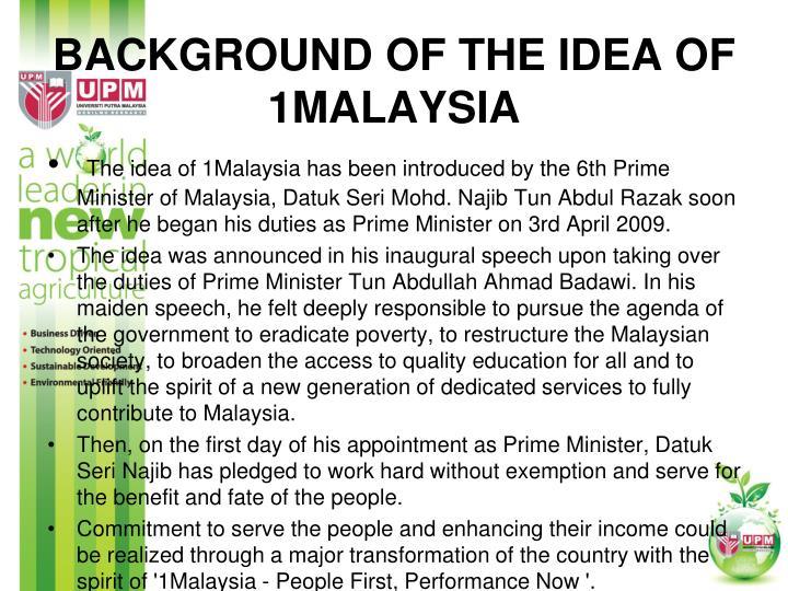 Background of The Idea of 1Malaysia