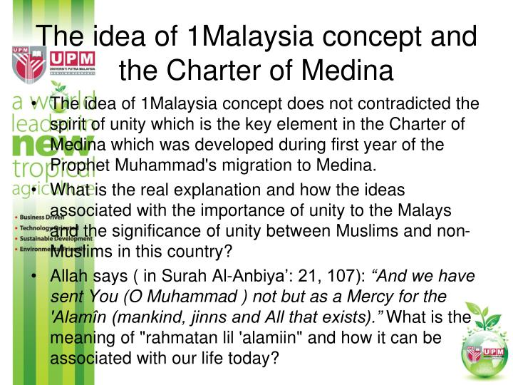 The idea of 1Malaysia concept and the Charter of Medina