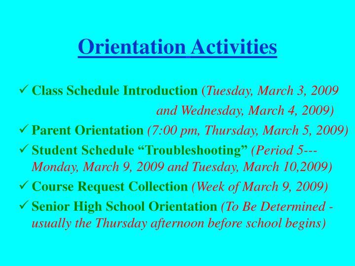 Orientation activities