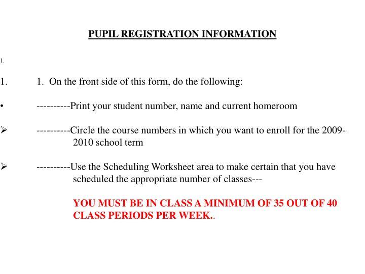 PUPIL REGISTRATION INFORMATION